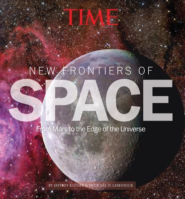 Time New Frontiers of Space By Time Magazine (COR)